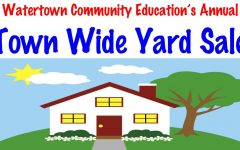 Watertown Community Education's annual Town Wide Yard Sale will be held May 4-5, 2019.